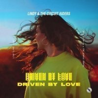Worship Leader Lindy Conant-Cofer Makes Emboldened Return with Lindy & the Circuit Riders' Driven by Love, Feb. 22 with Heritage Music, Imprint of Bethel Music